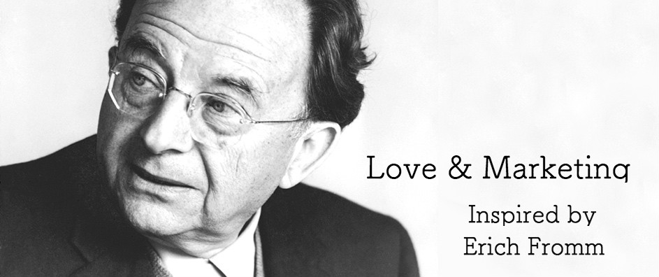 love-and-marketing-inspired-by-Erich-Fromm